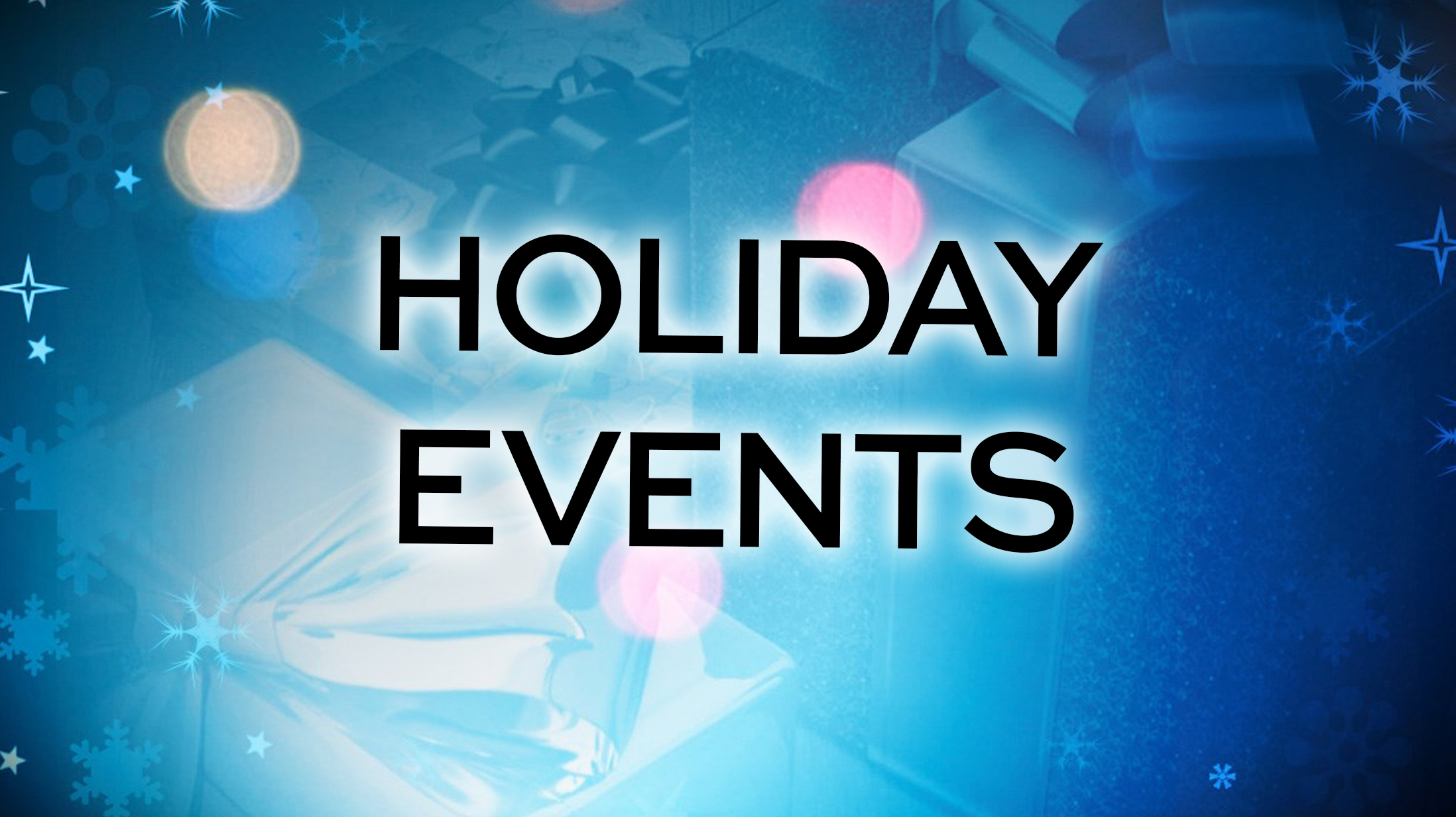 Holiday Events_1449263546193.jpg