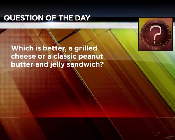 QUESTION OF THE DAY- Grilled Cheese VS- PB-J_28972108-159532