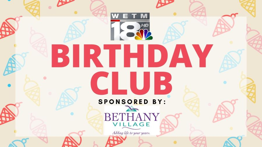 WETM Bethany Village Birthday Club Graphic