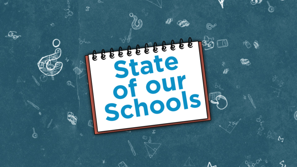 State of our Schools